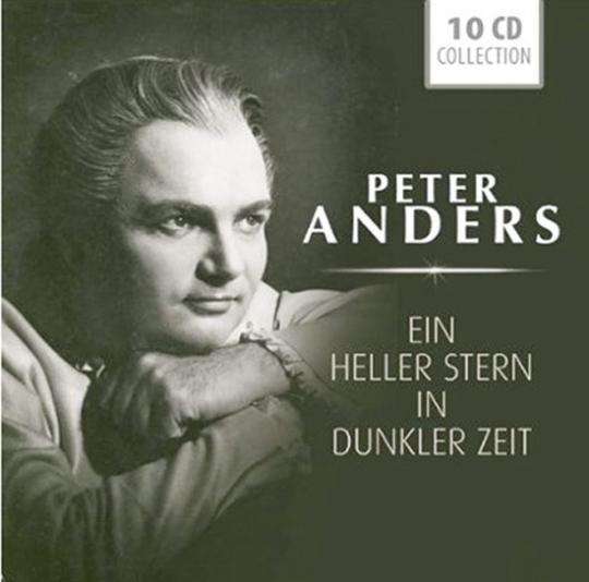 Peter Anders. Ein heller Stern in dunkler Zeit. 10 CD Set.
