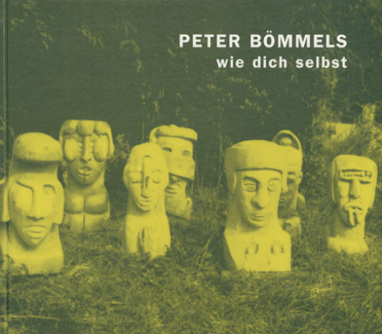 Peter Bömmels - wie dich selbst.