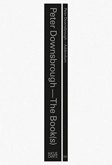 Peter Downsbrough. The Book(s) Addendum.