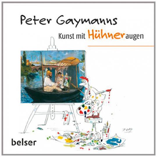 Peter Gaymanns Kunst mit Hühneraugen.