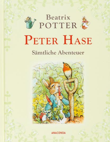 Peter Hase. Sämtliche Abenteuer.