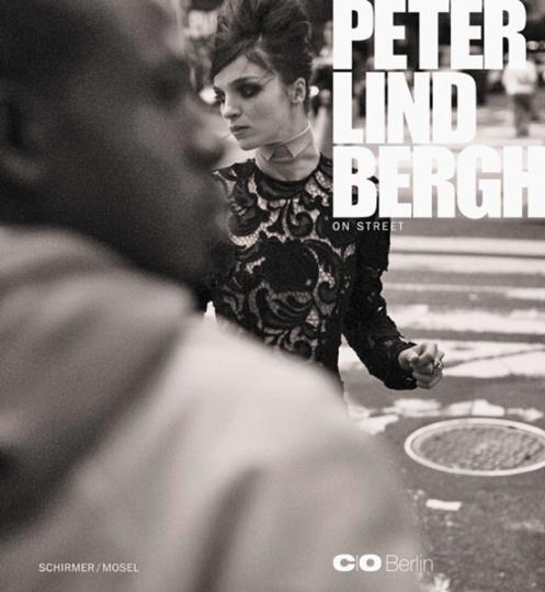 Peter Lindbergh. On Street.