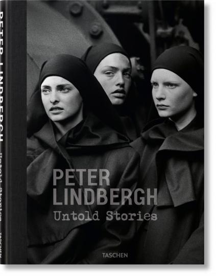 Peter Lindbergh. Untold Stories.