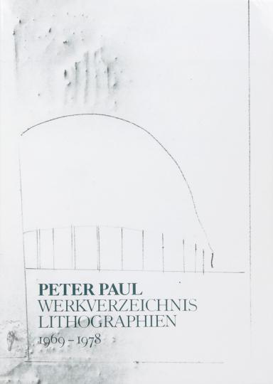 Peter Paul. Werkverzeichnis Lithographien 1969-1978. Vorzugsausgabe mit 4 Original-Lithographien. Offenbach a.M. 1978.