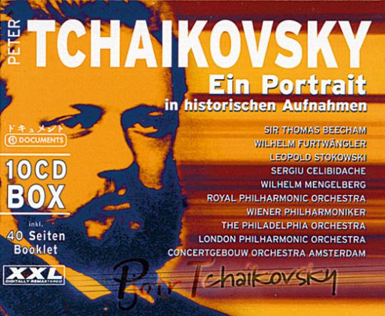 Peter Tchaikovsky. Ein Portrait in historischen Aufnahmen. 10 CDs.
