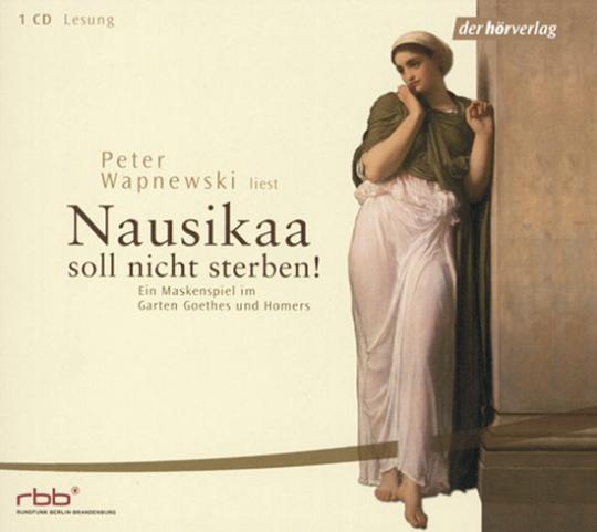 Peter Wapnewski liest »Nausikaa soll nicht sterben«. Hörbuch.