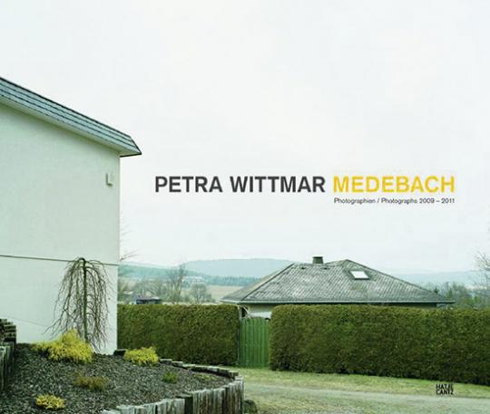 Petra Wittmar Medebach. Fotografien 2009-2011.