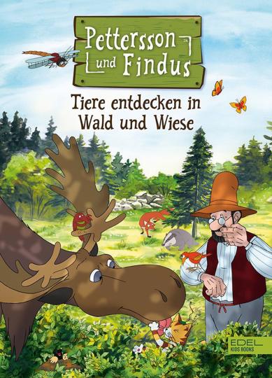 Pettersson und Findus. Tiere entdecken in Wald und Wiese.