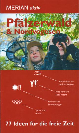 Pfälzerwald und Nordvogesen - 77 Ideen für die freie Zeit