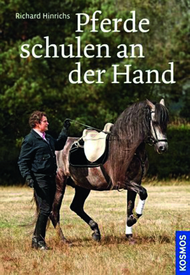 Pferde schulen an der Hand. Wege zum Lösen und Versammeln.
