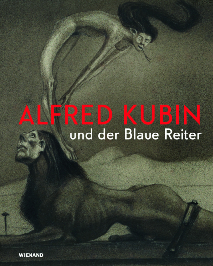 Phantastisch! Alfred Kubin und der Blaue Reiter.