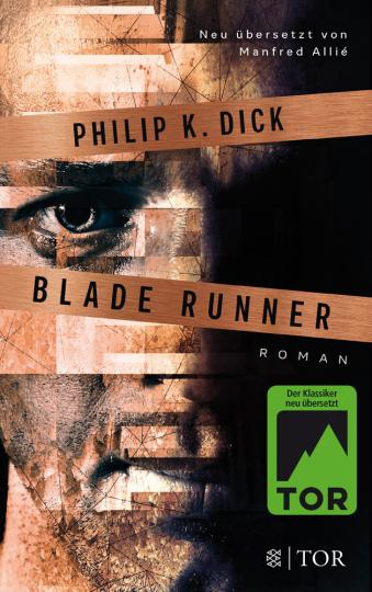 Philip K. Dick. Blade Runner. Träumen Androiden von elektrischen Schafen.