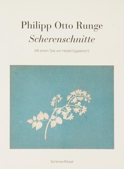 Philipp Otto Runge. Scherenschnitte.