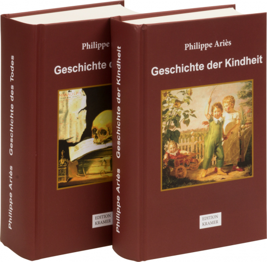 Philippe Ariès. Geschichte der Kindheit. Geschichte des Todes. 2 Bände.
