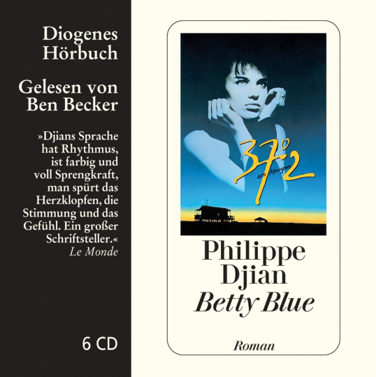 Philippe Djian. Betty Blue. Roman. 6 CDs.