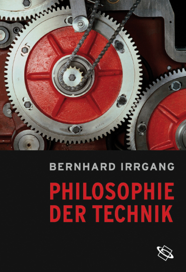 Philosophie der Technik.
