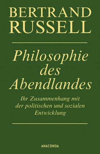 Philosophie des Abendlandes. Im Zusammenhang mit der politischen und sozialen Entwicklung.