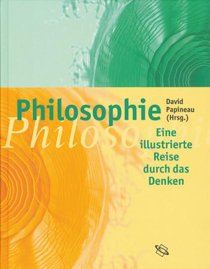 Philosophie. Eine illustrierte Reise durch das Denken.