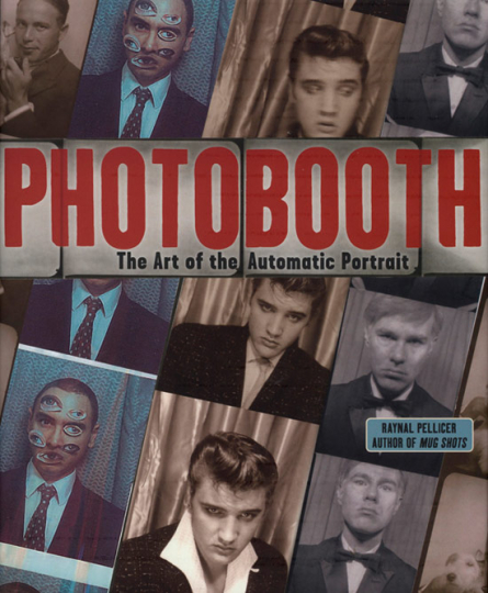 Photobooth. The Art of the Automatic Portrait.
