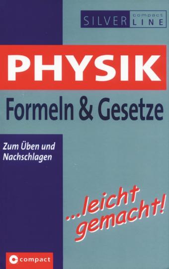 Physik - Formeln und Gesetze