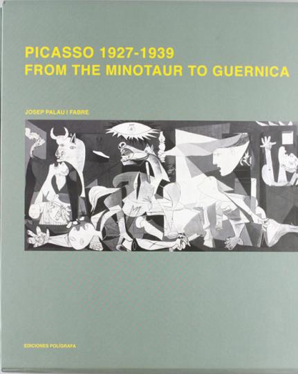 Picasso 1927-1939. Vom Minotaurus bis Guernica.