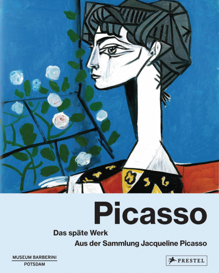 Picasso. Das späte Werk. Aus der Sammlung Jacqueline Picasso.