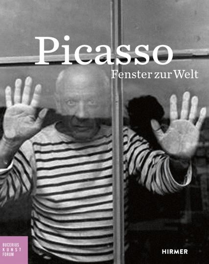 Picasso. Fenster zur Welt.