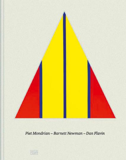 Piet Mondrian. Barnett Newman. Dan Flavin.