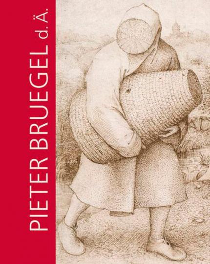 Pieter Bruegel.d.Ä. und das Theater der Welt. Das gesamte druckgrafische Werk.