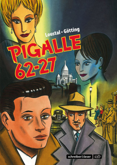 Pigalle 62 - 27. Graphic Novel.
