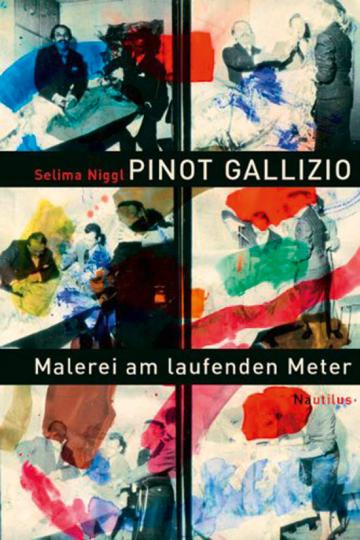 Pinot Gallizio. Malerei am laufenden Meter. München 1959 und die europäische Avantgarde.