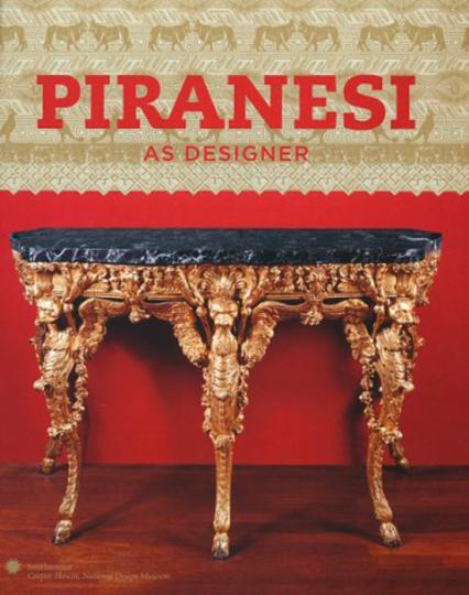 Piranesi als Designer.