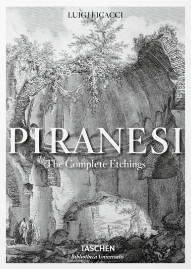 Piranesi. The Complete Etchings. Gesamtkatalog der Radierungen.
