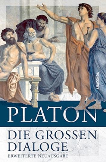 Platon - Die großen Dialoge