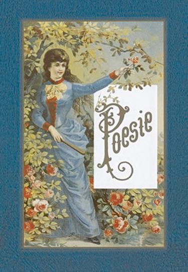 Poesie - Aus Stammbüchern und Alben von 1789-1991