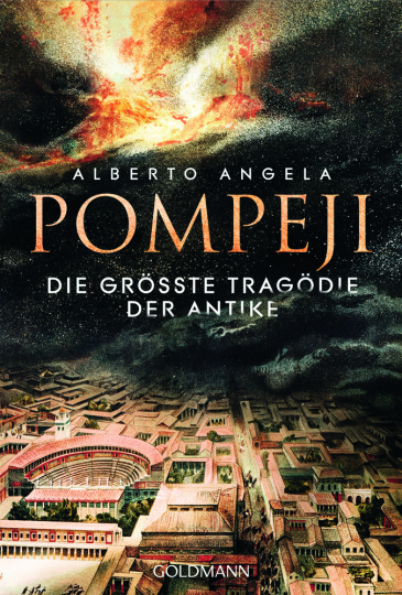 Pompeji. Die größte Tragödie der Antike.
