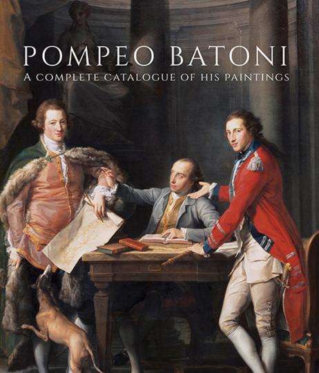 Pompeo Batoni. Catalogue Raisonné der Gemälde.