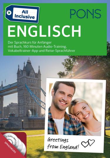 PONS All Inclusive Englisch. Der Sprachkurs für Anfänger mit Buch, 160 Minuten Audio-Training, Vokabeltrainer-App und Reise-Sprachführer.