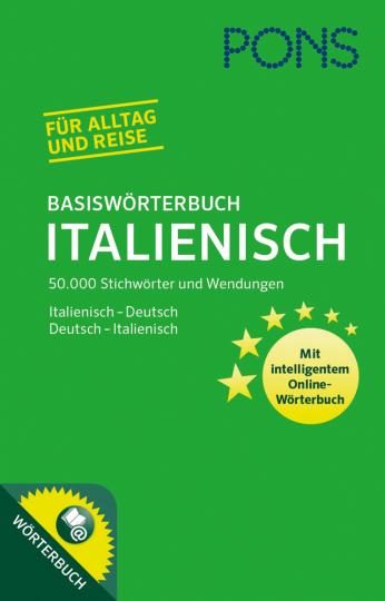 PONS Basiswörterbuch Italienisch. 50.000 Stichwörter und Wendungen. Mit intelligentem Online-Wörterbuch. Italienisch-Deutsch / Deutsch-Italienisch.