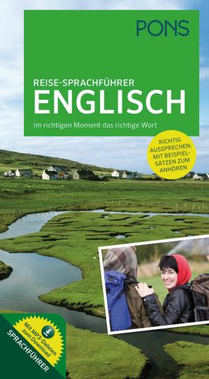 PONS Reise-Sprachführer Englisch. Im richtigen Moment das richtige Wort. Mit vertonten Beispielsätzen zum Anhören.