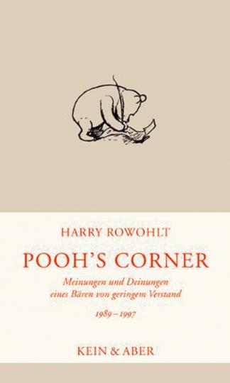 Pooh's Corner 1989-1996. Meinungen und Deinungen eines Bären von geringem Verstand. Kolumnen, Gespräche, Berichte, Buch- und Filmkritiken 1989-1997.