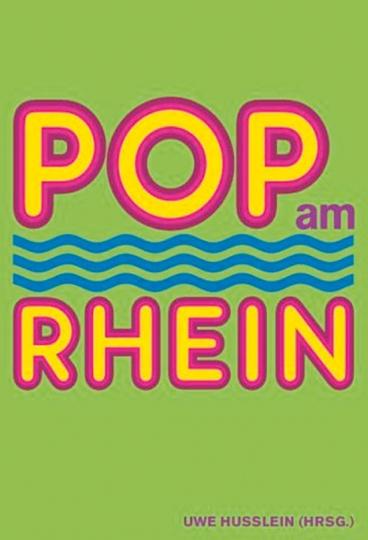 Pop am Rhein.