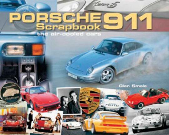Porsche 911 Scrapbook. Die luftgekühlten Modelle.