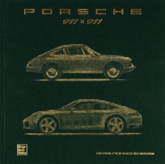 Porsche 911 x 911. Das offizielle Buch.