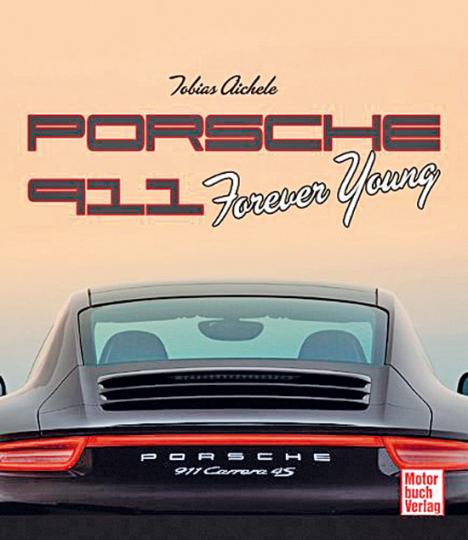 Porsche 911. Forever Young.