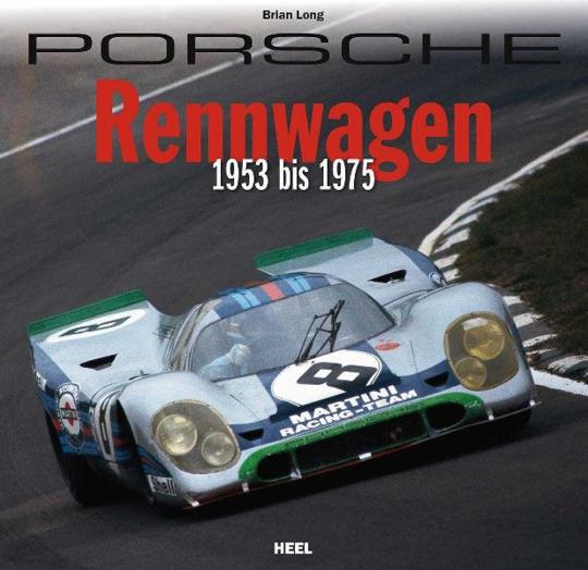 Porsche Rennwagen. 1953 bis 1975.