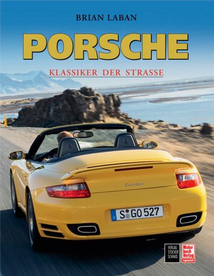 Porsche. Klassiker der Straße.