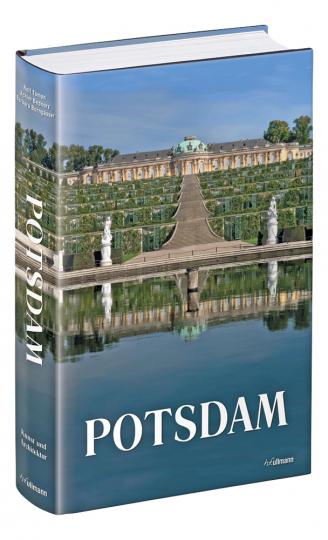 Potsdam. Kunst, Architektur und Landschaft.