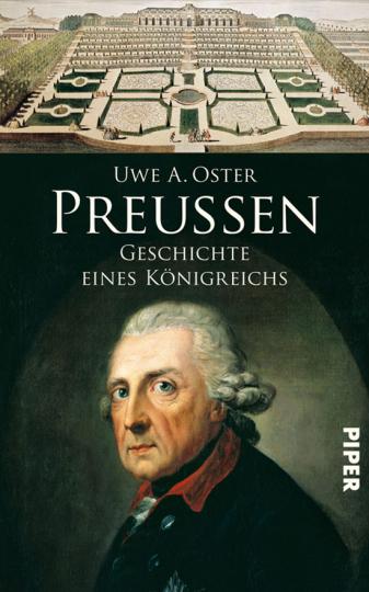 Preußen. Geschichte eines Königreichs.