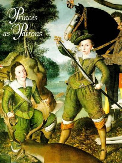 Princes as Patrons - The Art Collection of the Princes of Wales from the Renaissance to the Present.